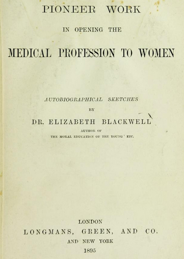 433f0fdb1 Pioneer Work in Opening the Medical Profession to Women.