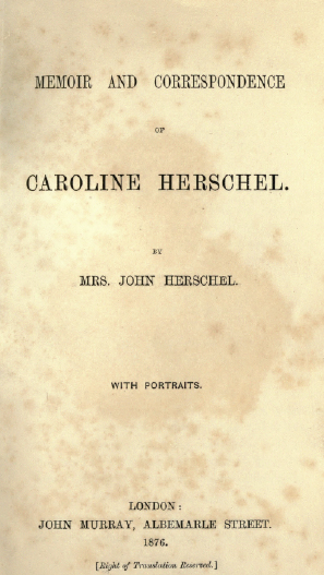 3fa7532c8c77da Memoir and Correspondence of Caroline Herschel.